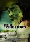 Born in Trenchtown Poster